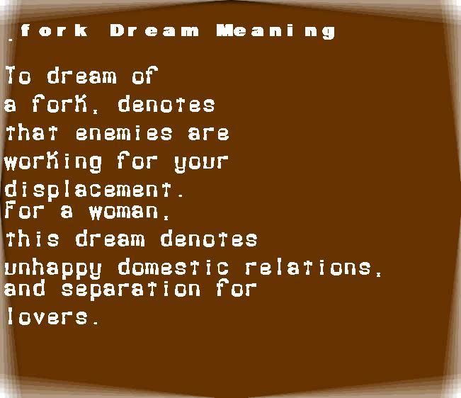 dream meanings fork