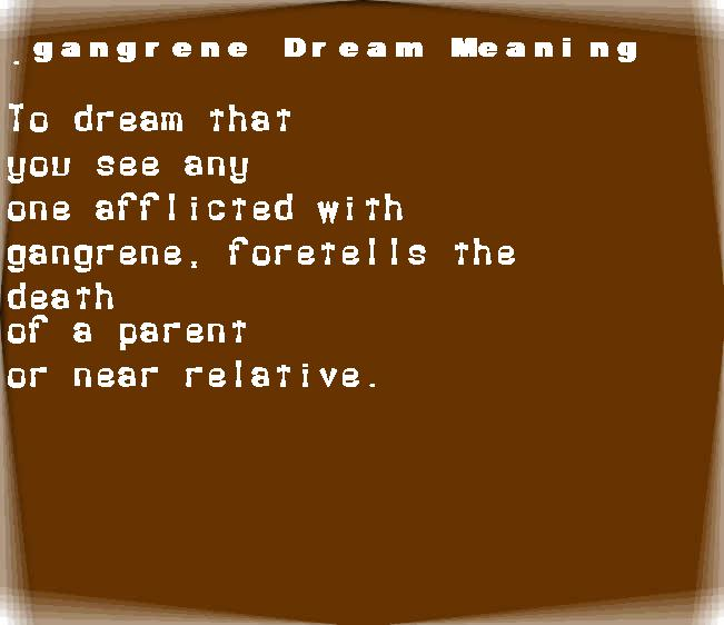 dream meanings gangrene