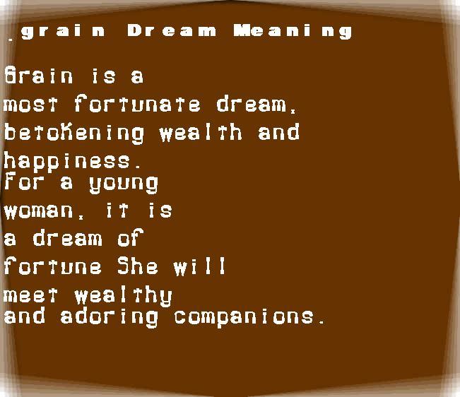 dream meanings grain