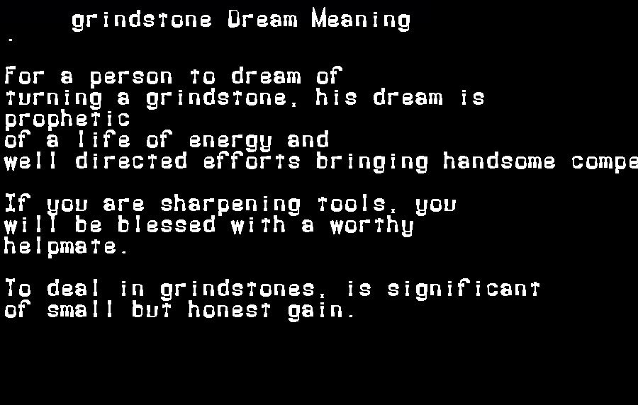dream meanings grindstone