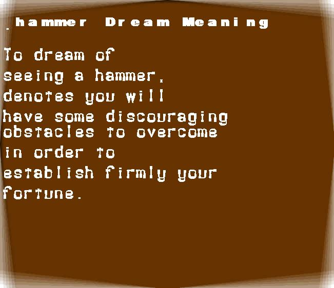 dream meanings hammer