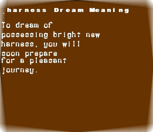 dream meanings harness