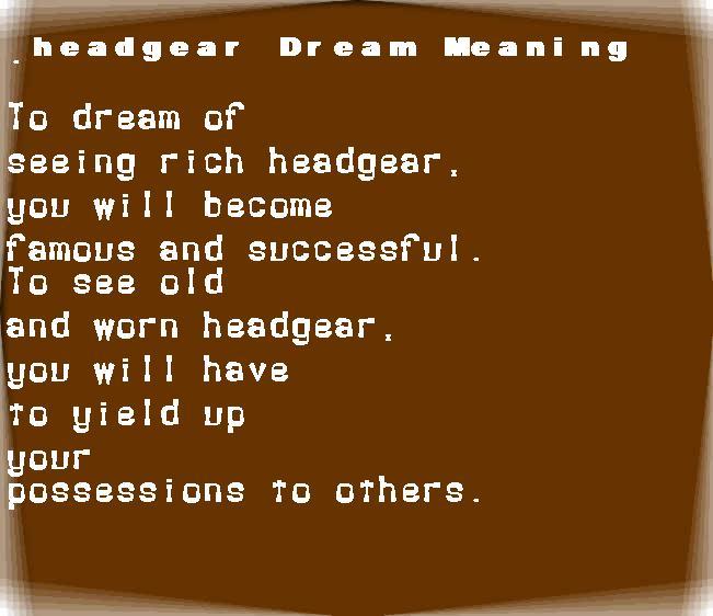 dream meanings headgear