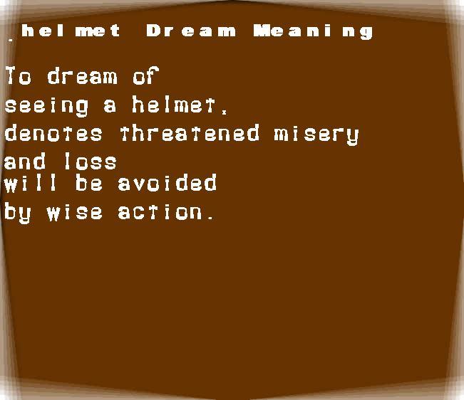 dream meanings helmet