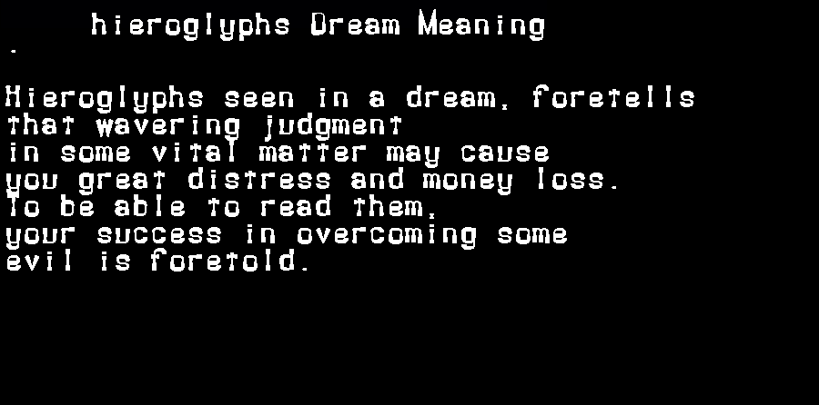 dream meanings hieroglyphs