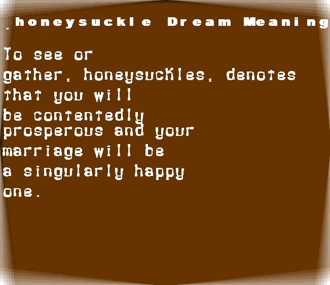 dream meanings honeysuckle