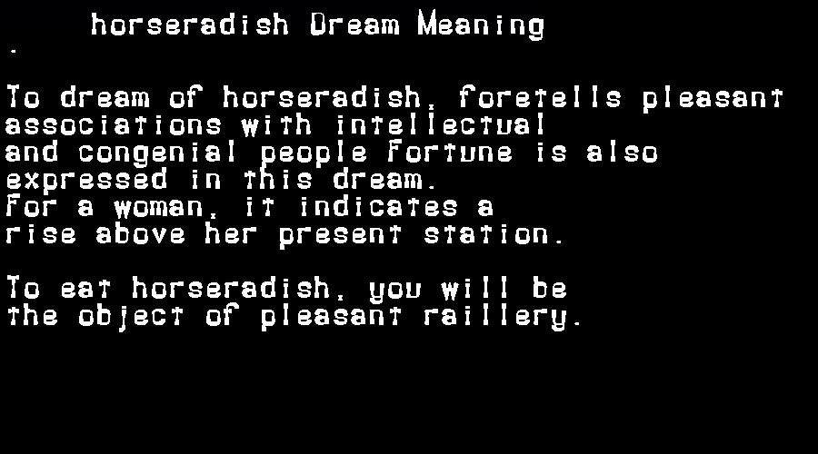 dream meanings horseradish