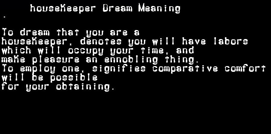 dream meanings housekeeper