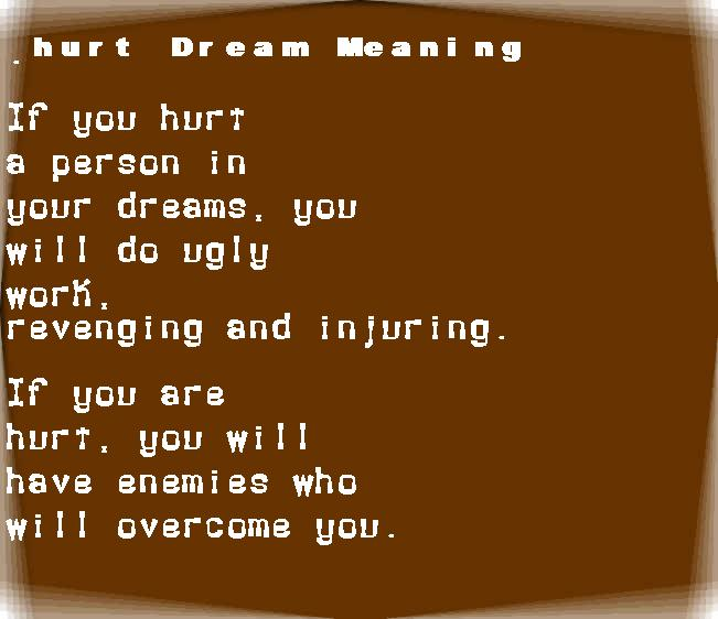 dream meanings hurt