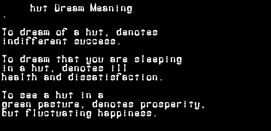 dream meanings hut
