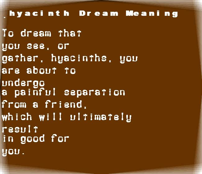 dream meanings hyacinth