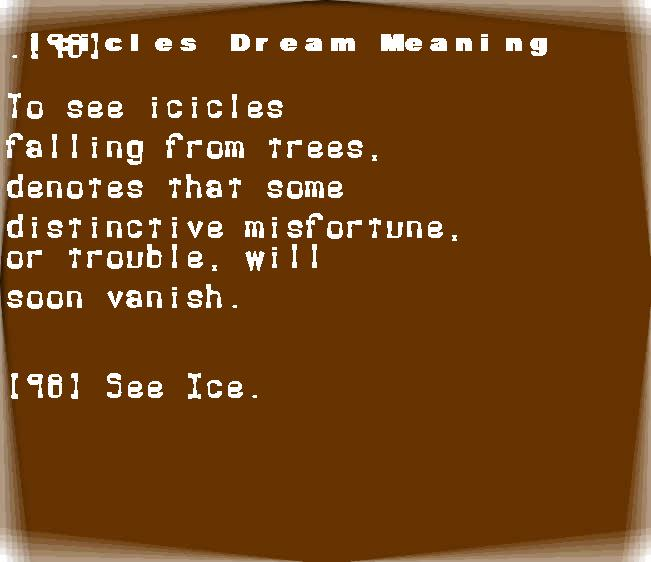 dream meanings icicles