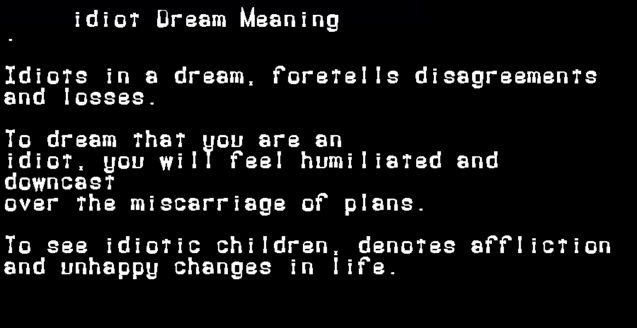 dream meanings idiot
