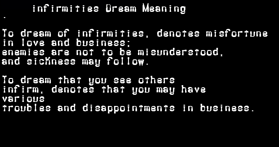 dream meanings infirmities