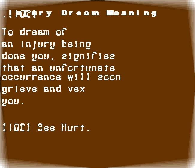 dream meanings injury