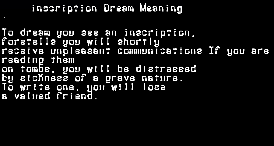 dream meanings inscription