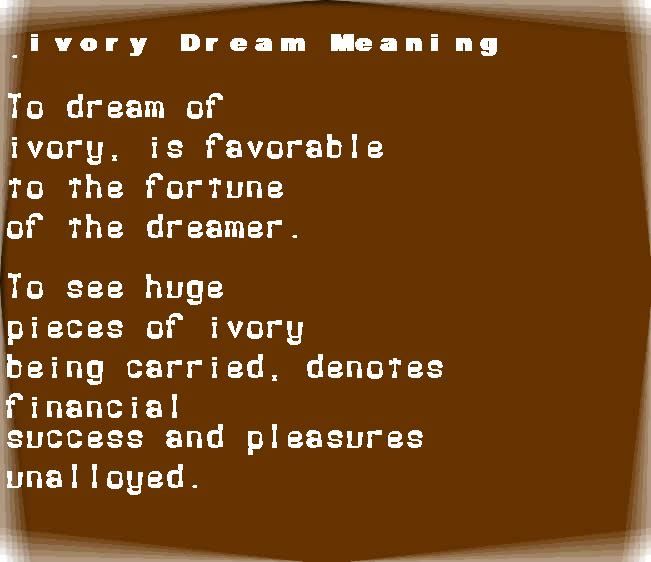 dream meanings ivory