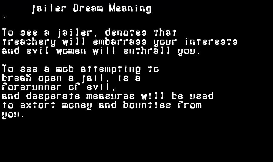 dream meanings jailer