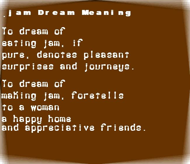 dream meanings jam
