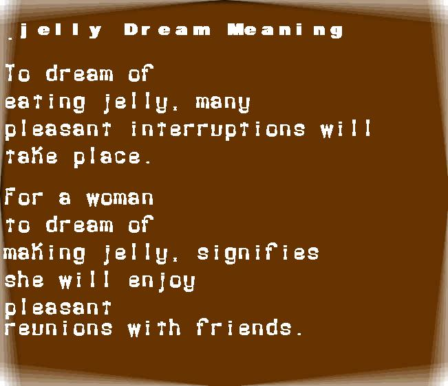dream meanings jelly