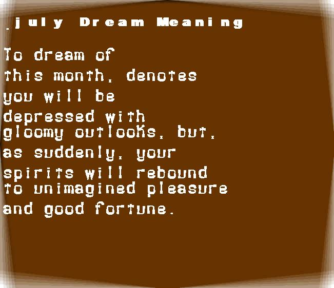 dream meanings july