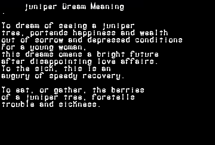 dream meanings juniper