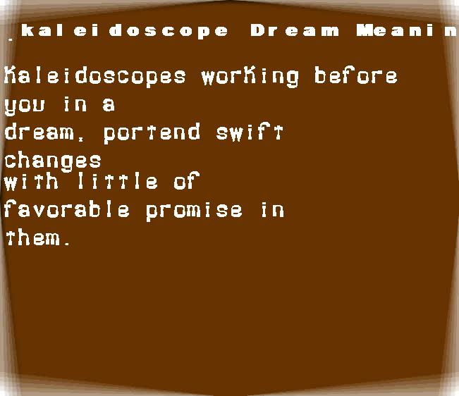 dream meanings kaleidoscope
