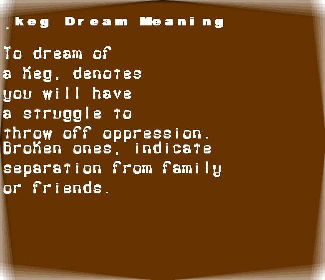 dream meanings keg