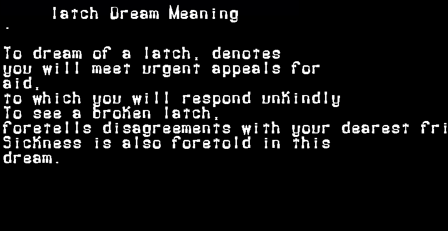 dream meanings latch