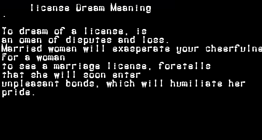 dream meanings license