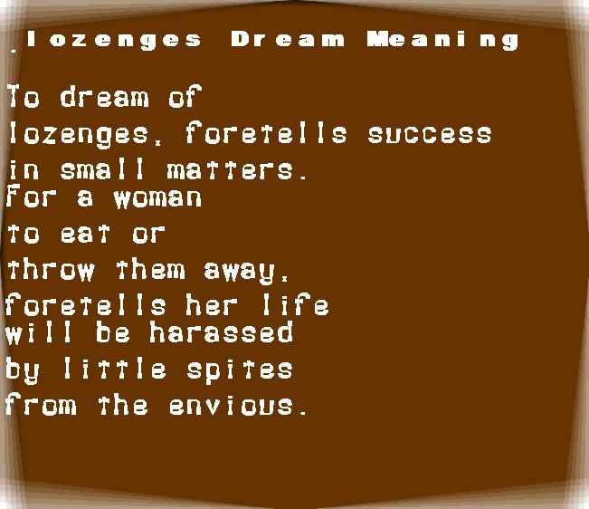 dream meanings lozenges