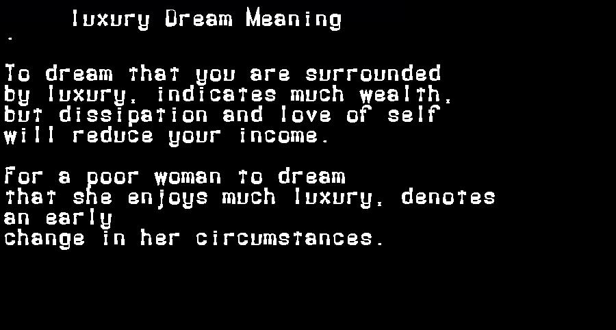 dream meanings luxury