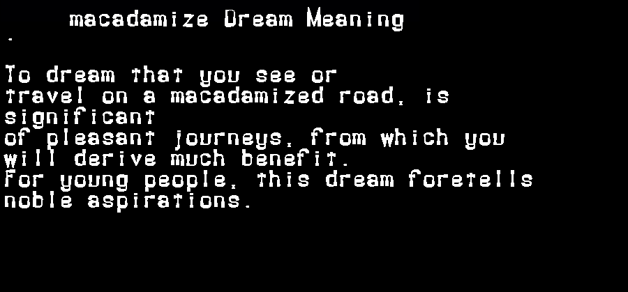 dream meanings macadamize