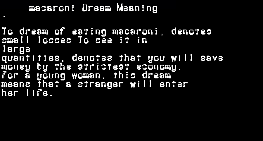 dream meanings macaroni