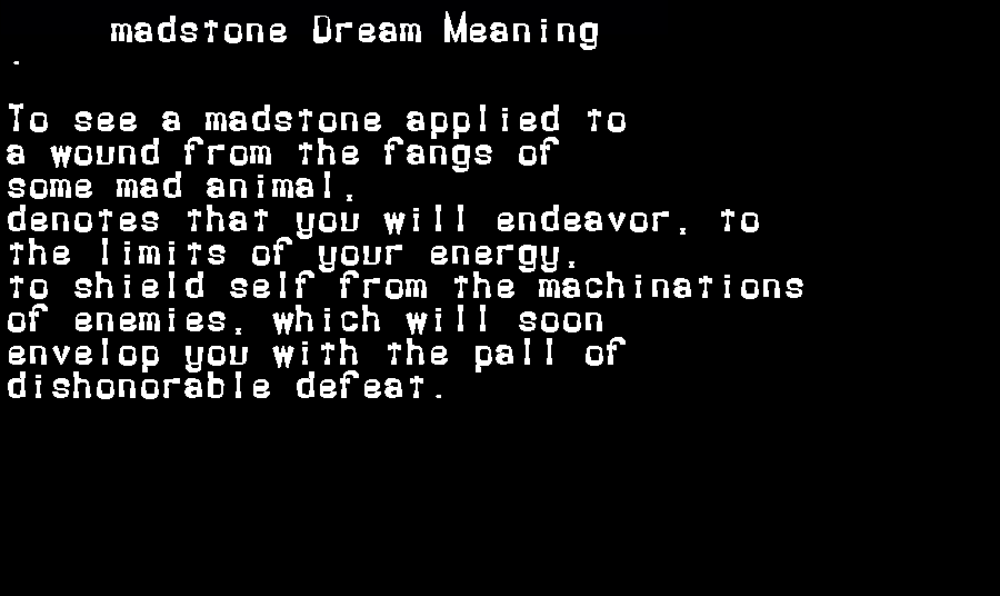 dream meanings madstone