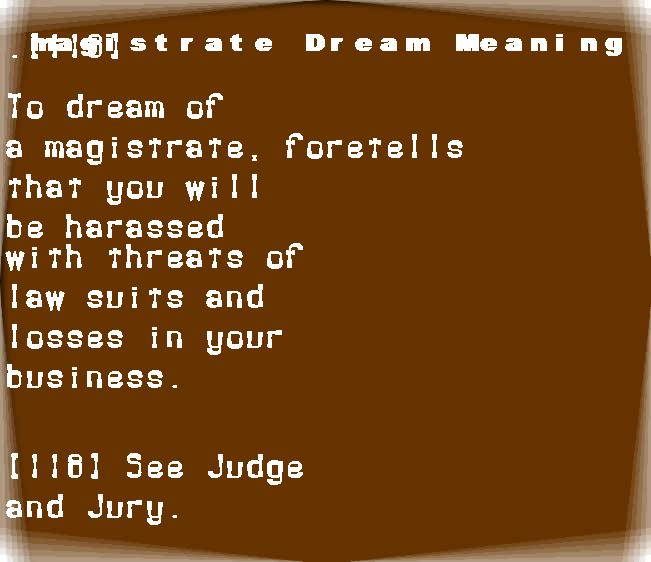 dream meanings magistrate