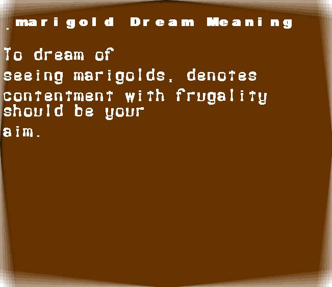 dream meanings marigold