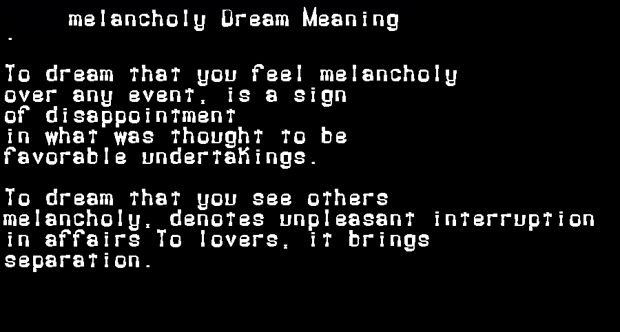 dream meanings melancholy