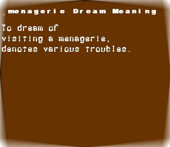 dream meanings menagerie