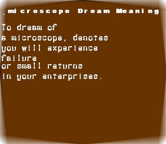 dream meanings microscope