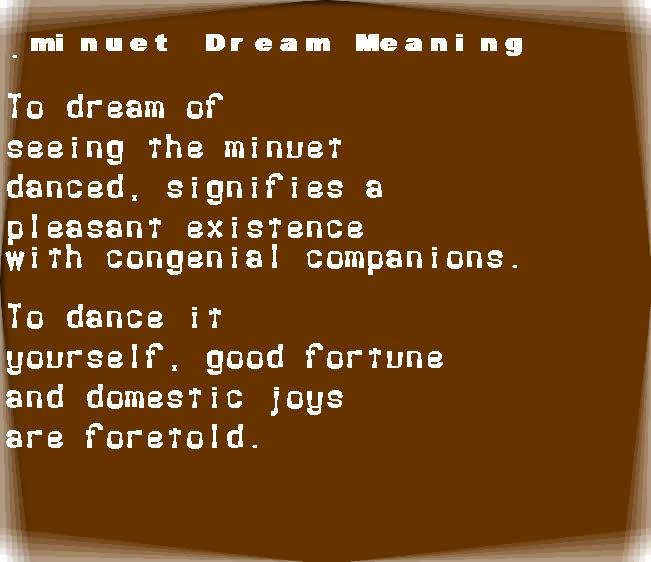 dream meanings minuet