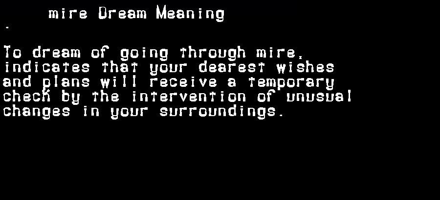 dream meanings mire
