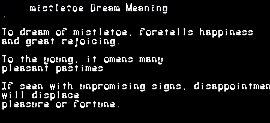 dream meanings mistletoe