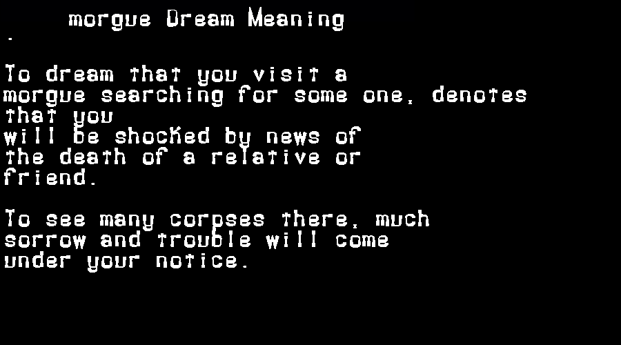 dream meanings morgue