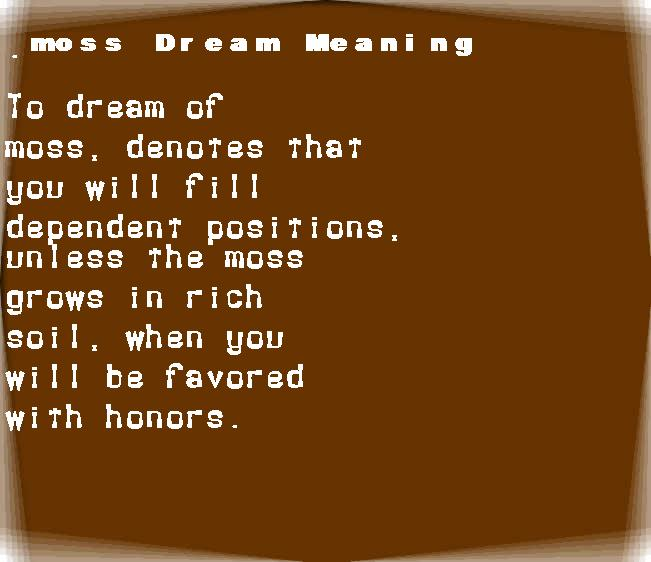 dream meanings moss