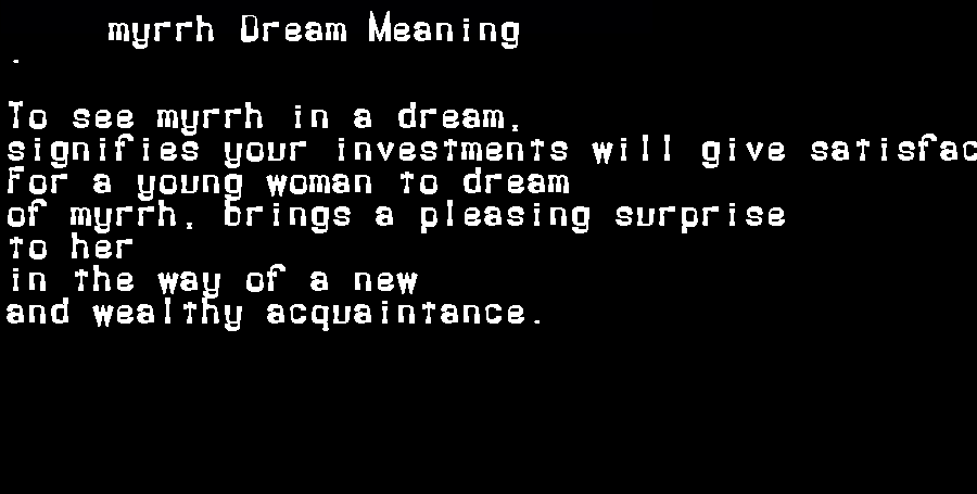 dream meanings myrrh