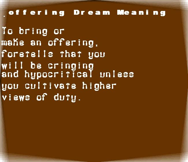 dream meanings offering