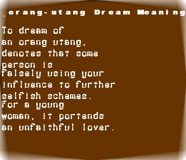 dream meanings orang-utang