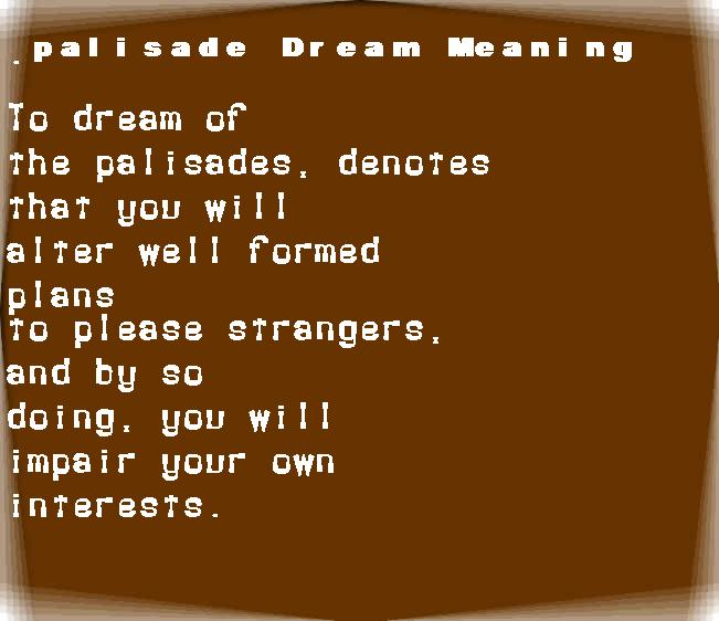 dream meanings palisade