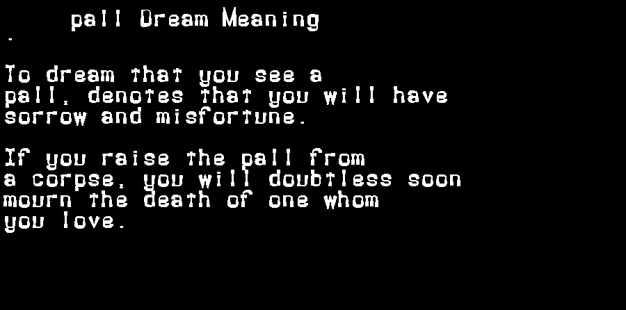 dream meanings pall